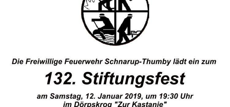 FFW Schnarup-Thumby: 132. Stiftungsfest am 12.01.2019